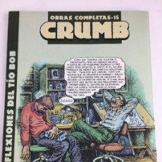 Cómics: OBRAS COMPLETAS Nº 15. CRUMB. LAS REFLEXIONES DEL TIO BOB. LA CUPULA. Lote 287723053