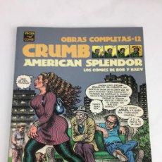 Cómics: OBRAS COMPLETAS 12. CRUMB. AMERICAN SPLENDOR .LA CUPULA. 1ª EDICION . 2004. Lote 287723398