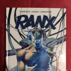 Comics : RANX. INTEGRAL. TAMPURINI. CHABAT. LIBERATORE. LA CÚPULA. Lote 288101433