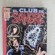 Cómics: CHARLES BURNS: EL CLUB DE SANGRE - BRUT COMIX, LA CÚPULA.. Lote 289471693
