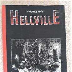 Cómics: HELLVILLE - THOMAS OTT. Lote 289472668