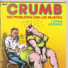 Cómics: ROBERT CRUMB - MIS PROBLEMAS CON LAS MUJERES - LA CUPULA. Lote 289602083