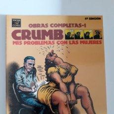 Cómics: OBRAS COMPLETAS 1. MIS PROBLEMAS CON LAS MUJERES - ROBERT CRUMB. Lote 292002788