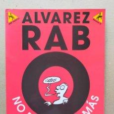 Cómics: ALVAREZ RABO Nº 2 NO PUEDO DAR MAS - EDICIONES LA CUPULA 1998. Lote 293213423
