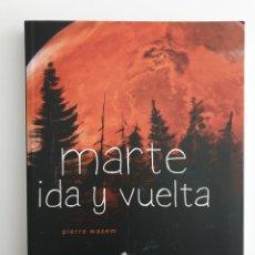 Cómics: MARTE: IDA Y VUELTA, WAZEM. Lote 295288388