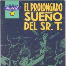 Cómics: TODO MAX 12: EL PROLONGADO SUEÑO DEL SR. T.. Lote 295843888