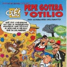Cómics: PEPE GOTERA Y OTILIO: DOS CURRANTES DELIRANTES. Lote 26637910