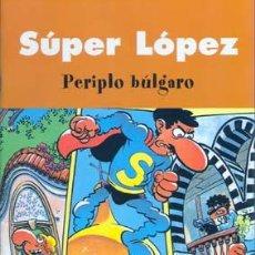 Comics - SUPER LOPEZ PERIPLO BULGARO - 8274872