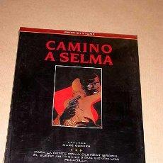 Cómics: CAMINO A SELMA. BERTHET Y TOME. COLECCIÓN CO&CO Nº 9. EDICIONES B 1994. RACISMO, ALABAMA.++++. Lote 25426493