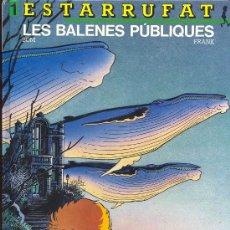 Cómics: ESTARRUFAT (PUBLICACIÓN UNITARIA). Lote 27363263