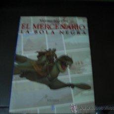 Cómics: EL MERCENARIO -LA BOLA NEGRA . Lote 16357961