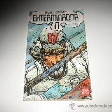 Cómics: EXTERMINADOR 17 - BILAL / DIONNET - DRAGON POCKET - EDICIONES B. Lote 25783862