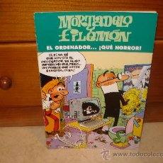 Cómics: MORTADELO Y FILEMON - EL ORDENADOR ... ¡ QUE HORROR ! - EDICIONES B 2003. Lote 15234306