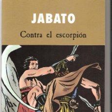 Cómics: JABATO-CONTRA EL ESCORPION-EDICIONES B-2003. Lote 16605047