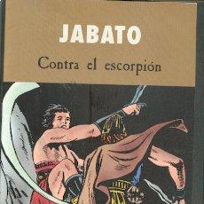 Cómics: JABATO CONTRA EL ESCORPIÓN,EDICIONES B. Lote 17256934