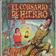 Cómics: EL CORSARIO DE HIERRO Nº 7. EDICIÓN HISTÓRICA.. Lote 17426321