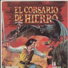 Cómics: EL CORSARIO DE HIERRO Nº 2. EDICIÓN HISTÓRICA.. Lote 17426615