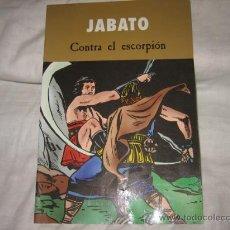 Cómics: JABATO CONTRA EL ESCORPION VICTOR MORA EDICIONES B 2003. Lote 17880430