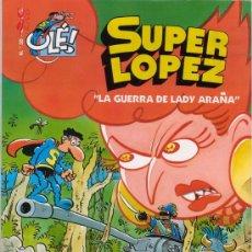 Cómics: SUPER LOPEZ. LA GUERRA DE LADY ARAÑA. COLECCIÓN OLÉ Nº 35. EDICIONES B.. Lote 27409754