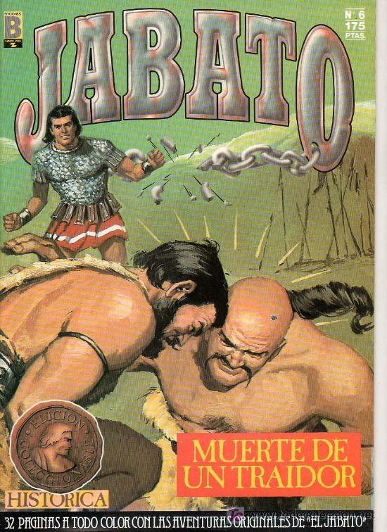 JABATO Nº 6. MUERTE DE UN TRAIDOR. EDICIONES B. GRUPO ZETA (Tebeos y Comics - Ediciones B - Clásicos Españoles)