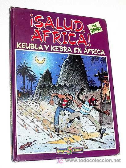 ¡SALUD ÁFRICA! KEUBLA Y KEBRA EN ÁFRICA POR JANO. DRAGÓN CÓMICS Nº 1. 1990. TRADUCE VÍCTOR MORA. (Tebeos y Comics - Ediciones B - Otros)