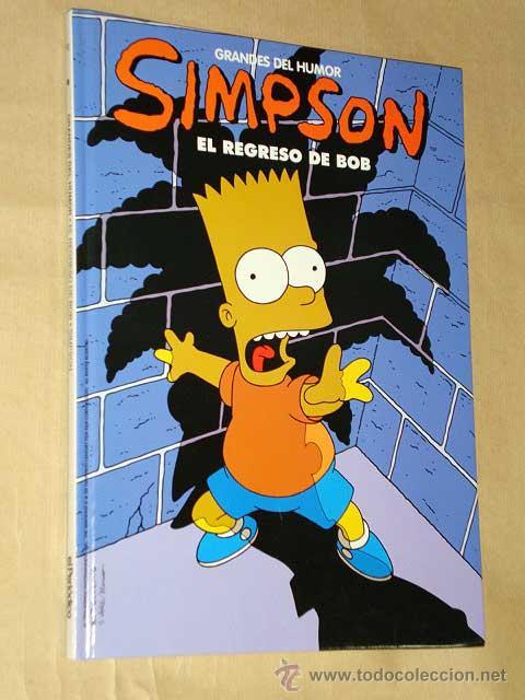 SIMPSON: EL REGRESO DE BOB. MATT GROENING. GRANDES DEL HUMOR Nº 12. EL PERIODICO 1997. +++++ (Tebeos y Comics - Ediciones B - Humor)