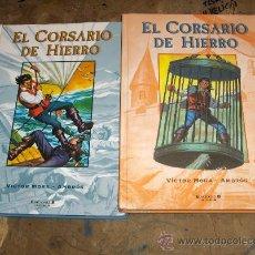 Cómics: CORSARIO HIERRO TOMOS 1 Y 2. EDICIONES B 2004. PORTES GRATIS.. Lote 23545622
