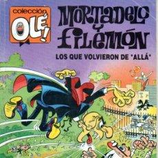 """Comics: MORTADELO Y FILEMON. LOS QUE VOLVIERON DE """"ALLÁ"""". COLECCIÓN OLÉ (FEBRERO 1992) 1ª EDICIÓN. Lote 26157887"""