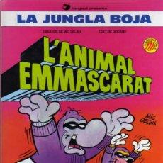 Cómics: L'ANIMAL EMMASCARAT - LA JUNGLA BOJA - DELINX / GODARD - EDICIONES B - EN CATALÁN. Lote 28185630