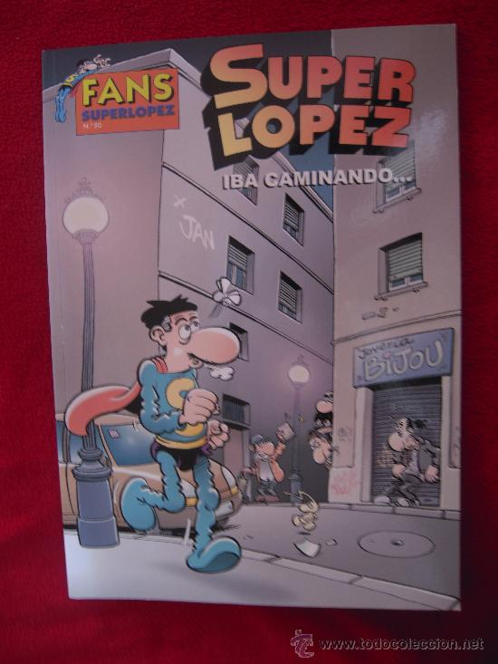 FANS SUPERLOPEZ 50 - IBA CAMINANDO.... - JAN - TAPA BLANDA (Tebeos y Comics - Ediciones B - Clásicos Españoles)