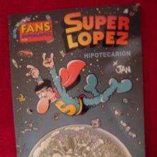 Cómics: FANS SUPERLOPEZ 49 - HIPOTECARION - JAN - TAPA BLANDA. Lote 28286124