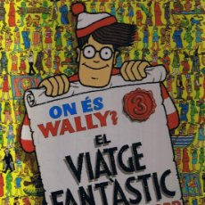 Cómics: ON ES WALLY ARA ? - EL VIATGE FANTASTIC - MARTIN HANFORD - . Lote 28551267