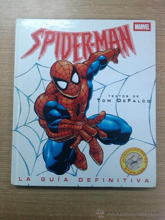 SPIDERMAN LA GUIA DEFINITIVA (Tebeos y Comics - Ediciones B - Otros)