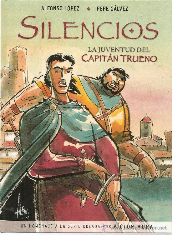 LA JUVENTUD DEL CAPITAN TRUENO, SILENCIOS (Tebeos y Comics - Ediciones B - Otros)