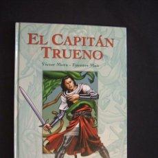 Cómics: EL CAPITAN TRUENO - VOLUMEN 2 - VICTOR MORA - FUENTES MAN - EDICIONES B - . Lote 30178664