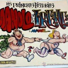 Cómics: LAS PRIMERAS HISTORIAS DEL MANOLO Y LA IRENE. Lote 30350085