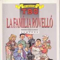 Cómics - LA FAMILIA ROVELLO ELS ARXIUS DE TBO 3 EDICIONES B - 31310634