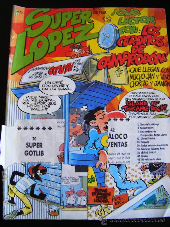 EDICIONES B. SUPER LOPEZ. Nº 53. OJO LECTOR CON: LOS CERDITOS DE CAMPRODÓN. 225 PTAS (Tebeos y Comics - Ediciones B - Clásicos Españoles)