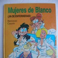 Cómics: MUJERES DE BLANCO: VA DE ENFERMERAS. Lote 31803366