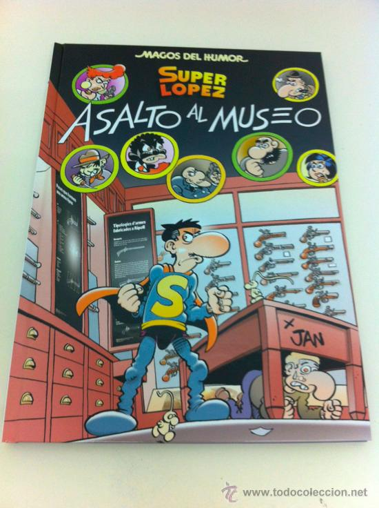 MAGOS DEL HUMOR 152. SUPER LÓPEZ: ASALTO AL MUSEO - SUPERLÓPEZ - JAN - EDICIONES B (Tebeos y Comics - Ediciones B - Humor)