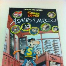 Cómics: MAGOS DEL HUMOR 152. SUPER LÓPEZ: ASALTO AL MUSEO - SUPERLÓPEZ - JAN - EDICIONES B. Lote 32448084