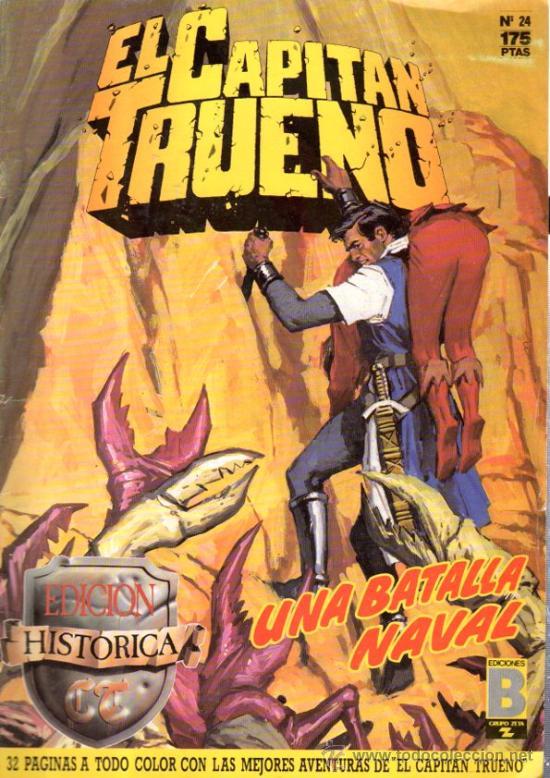 TEBEO EL CAPITÁN TRUENO, Nº 24, EDICIÓN HISTÓRICA, UNA BATALLA NAVAL (Tebeos y Comics - Ediciones B - Otros)