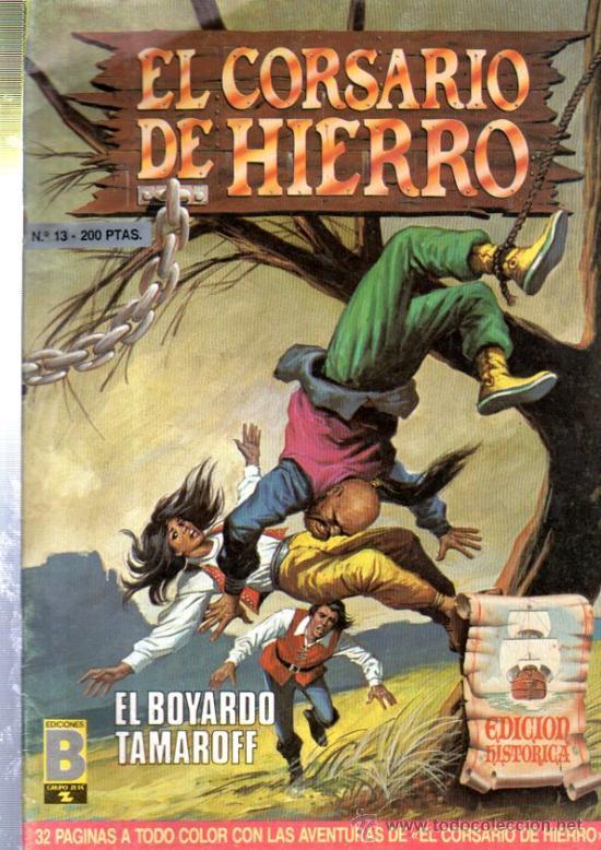 TEBEO EL CORSARIO DE HIERRO, Nº 13, EDICIONES B. GRUPO ZETA, EDICIÓN HISTÓRICA (Tebeos y Comics - Ediciones B - Otros)