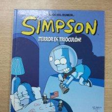 Cómics: SIMPSON TERROR EN TRIOCULON (MAGOS DEL HUMOR #5) CARTONE. Lote 33738068