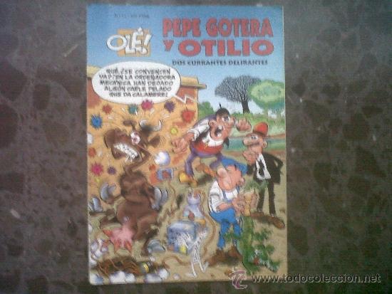 PEPE GOTERA Y OTILIO. OLÉ. Nº 13. 2ª EDICIÓN, 1999. (Tebeos y Comics - Ediciones B - Humor)