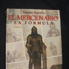 Cómics: EL MERCENARIO - LA FORMULA - SEGRELLES - FORMATO GRANDE - NUEVO, ESTA PRECINTADO - . Lote 34202675