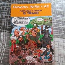 Cómics: FRANCISCO IBAÑEZ Y OLE, MORTADELO Y FILEMON EL TIRANO. Lote 34228551