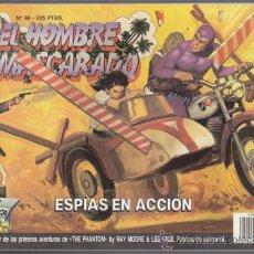 Cómics: EL HOMBRE ENMASCARADO 46, ESPIAS EN ACCION – EDICION HISTORICA EDICIONES B THE PHANTOM SY BARRY LEE. Lote 34544819