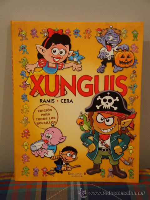 XUNGUIS. EDICIÓN PARA TODOS LOS BOLSILLOS. EDICIONES B (Tebeos y Comics - Ediciones B - Otros)
