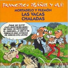 Cómics: FRANCISCO IBÁÑEZ Y OLÉ MORTADELO Y FILEMÓN LAS VACAS CHALADAS. Lote 34971579